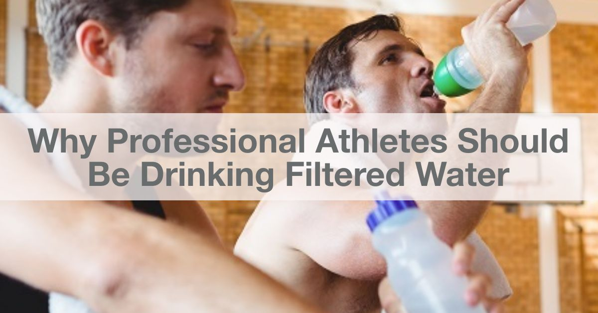 athletes drinking filtered water